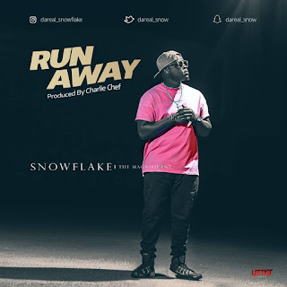 Run Away - Snowflake {Tha Magnificent}