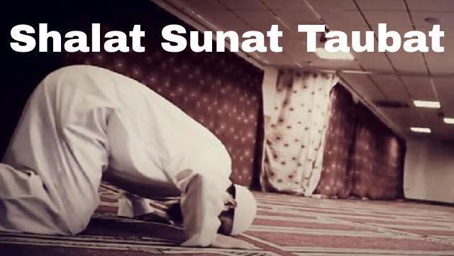 Tata Cara  Niat dan Doa Shalat Sunat Taubat Lengkap
