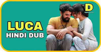 Luca Hindi Dubbed Movie