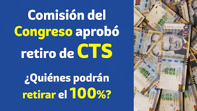 RetiroCTS comision del Congreso aprueba retiro del 100% de la CTS