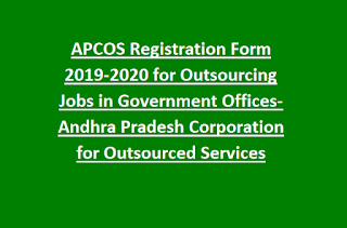 APCOS Registration Form 2019-2020 for Outsourcing Jobs in Government Offices-Andhra Pradesh Corporation for Outsourced Services