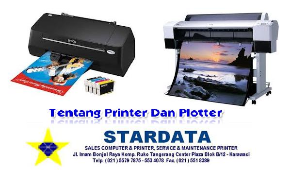 Penjelasan Tentang Printer Dan Plotter