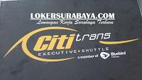 Lowongan Kerja Surabaya di PT. Cititrans Desember 2019