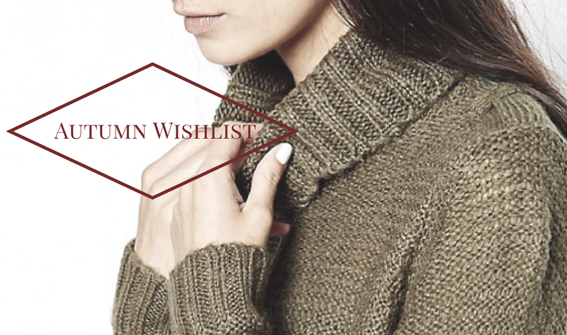 Autumn Wishlist