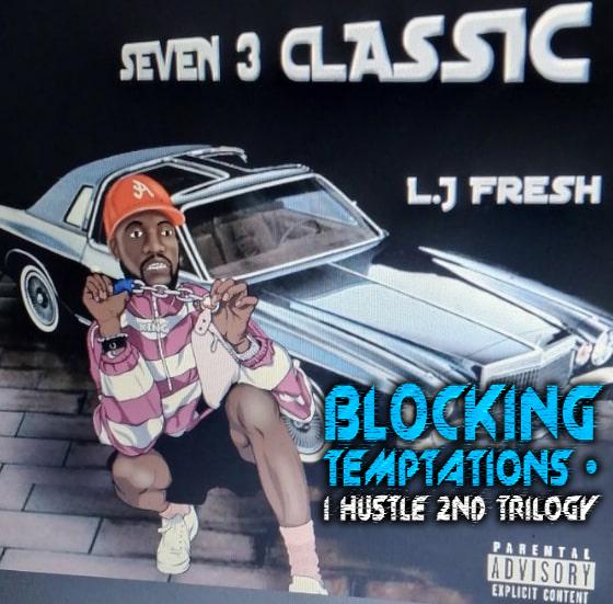 """Listen to """"Blockin Temptations (street mix)"""" By L J Fresh"""
