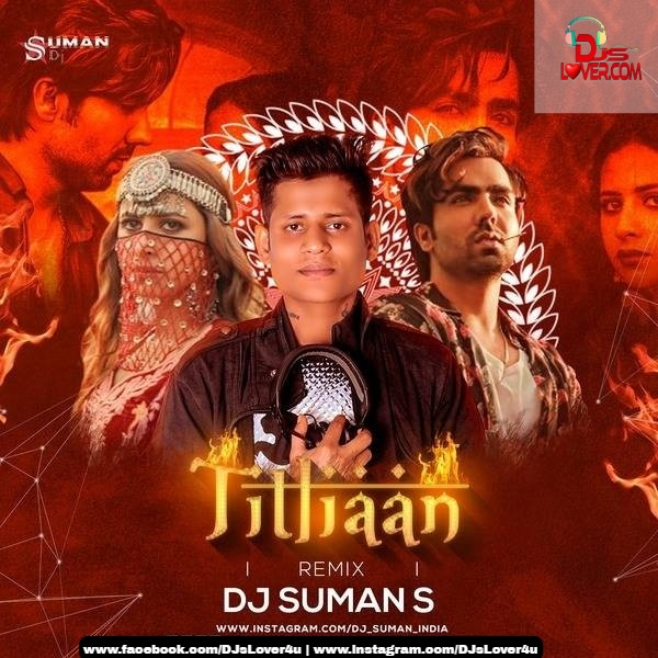 Titliyaan Remix DJ Suman S