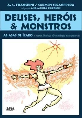 Deuses, Heróis e Monstros: belíssima adaptação de histórias mitológicas - Editora L&PM