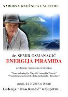 Dr. Semir Osmanagić, Energija piramida Supetar slike otok Brač Online