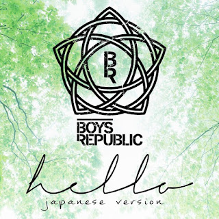 Boys Republic - Hello (Japanese Ver.) 歌詞