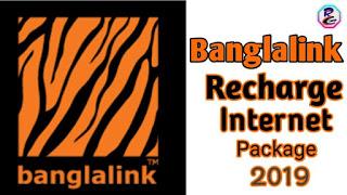 Banglalink Recharge Internet Package 2019