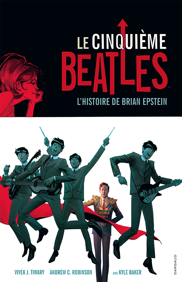 L'histoire de Brian Epstein, manager des Beatles, en bande dessinée
