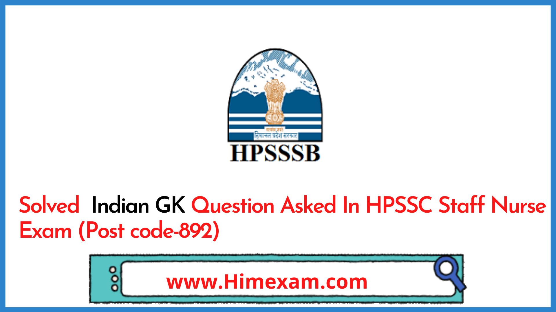 Solved indian GK Question Asked In HPSSC Staff Nurse Exam (Post code-892)