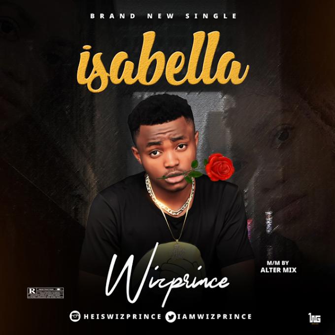 Music: Wizprince -  Isabella