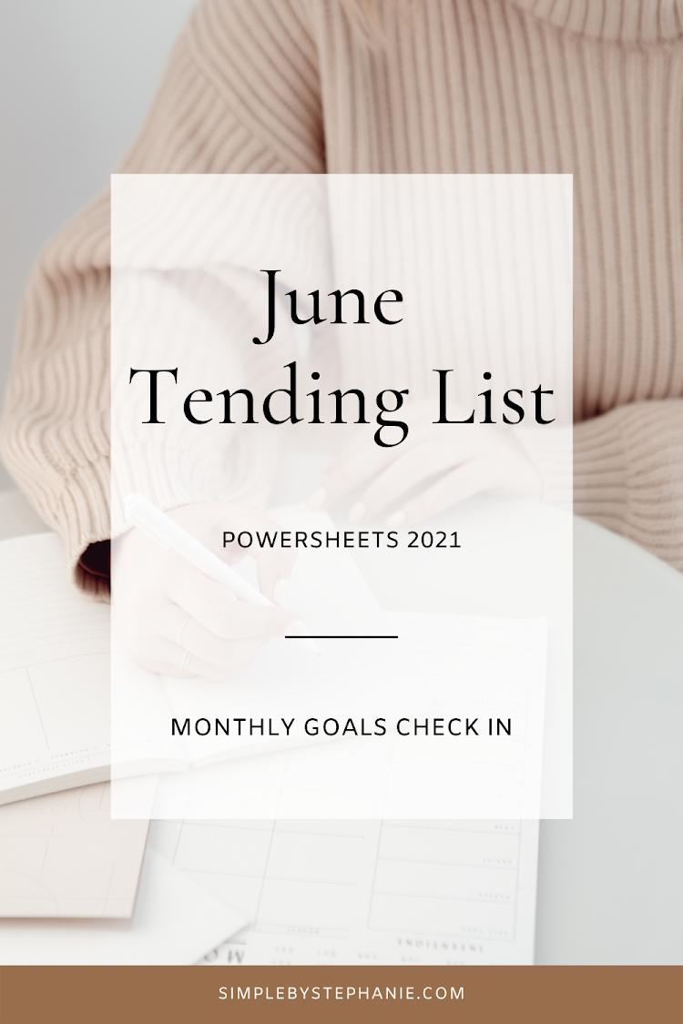 June Powersheets (Goal Check In)