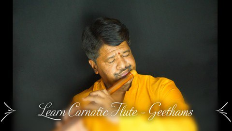 (2021) Learn Flute Basics | Beginner's Guide | Geethams [Free Online Course] - TechCracked