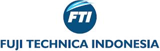 Lowongan Kerja Operator Produksi Karawang PT FUJI TECHNICA INDONESIA