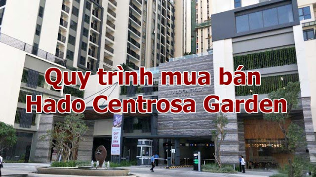 Quy trình mua / bán căn hộ và nhà phố Hà Đô Centrosa Garden Quận 10