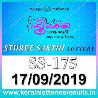 "KeralaLotteriesresults.in, ""kerala lottery result 17.09.2019 sthree sakthi ss 175"" 17th September 2019 result, kerala lottery, kl result,  yesterday lottery results, lotteries results, keralalotteries, kerala lottery, keralalotteryresult, kerala lottery result, kerala lottery result live, kerala lottery today, kerala lottery result today, kerala lottery results today, today kerala lottery result, 17 9 2019, 17.09.2019, kerala lottery result 17-9-2019, sthree sakthi lottery results, kerala lottery result today sthree sakthi, sthree sakthi lottery result, kerala lottery result sthree sakthi today, kerala lottery sthree sakthi today result, sthree sakthi kerala lottery result, sthree sakthi lottery ss 175 results 17-9-2019, sthree sakthi lottery ss 175, live sthree sakthi lottery ss-175, sthree sakthi lottery, 17/9/2019 kerala lottery today result sthree sakthi, 17/09/2019 sthree sakthi lottery ss-175, today sthree sakthi lottery result, sthree sakthi lottery today result, sthree sakthi lottery results today, today kerala lottery result sthree sakthi, kerala lottery results today sthree sakthi, sthree sakthi lottery today, today lottery result sthree sakthi, sthree sakthi lottery result today, kerala lottery result live, kerala lottery bumper result, kerala lottery result yesterday, kerala lottery result today, kerala online lottery results, kerala lottery draw, kerala lottery results, kerala state lottery today, kerala lottare, kerala lottery result, lottery today, kerala lottery today draw result,"