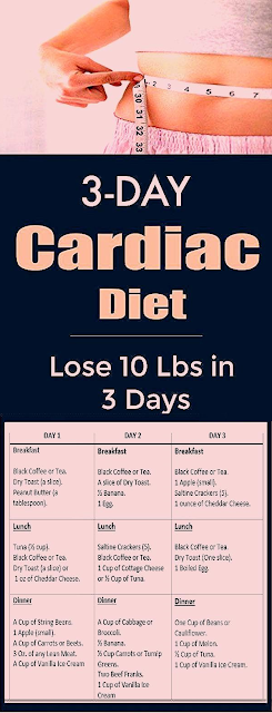 3-Day Cardiac Diet To Lose 10 Pounds in 3 Day