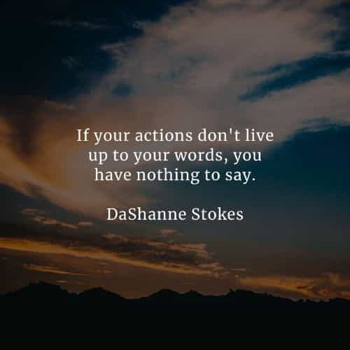 Inspirational actions speak louder than words quotes