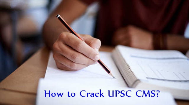 How to Crack UPSC CMS