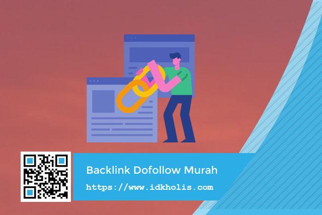 Jasa Backlink Dofollow Murah