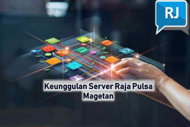 Keunggulan Server Raja Digital Pulsa Magetan