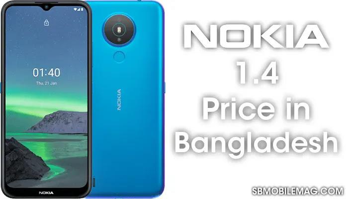 Nokia 1.4, Nokia 1.4 Price, Nokia 1.4 Price in Bangladesh