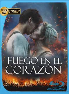 Fuego en el corazón (2018) HD [1080p] Latino [GoogleDrive] PGD