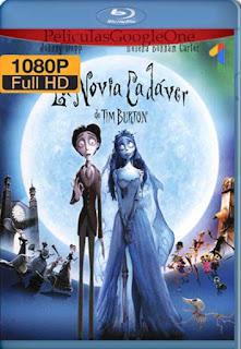 La Novia Cadaver [2005] [1080p BRrip] [Latino-Inglés] [GoogleDrive] RafagaHD