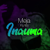 AUDIO | Meja Kunta – Inauma (Mp3) Download