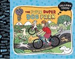 The Super-Duper Dog Park (Blue Apple Books)