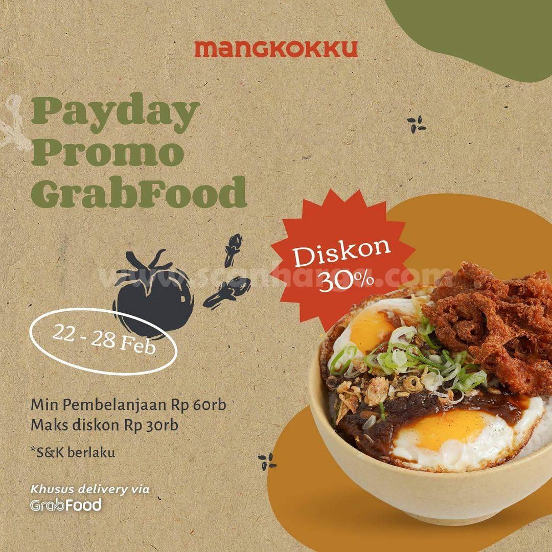 MANGKOKKU Promo PAYDAY! DISKON 30% via GRABFOOD