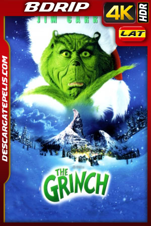 El Grinch (2000) 4K BDRip HDR Latino – Ingles