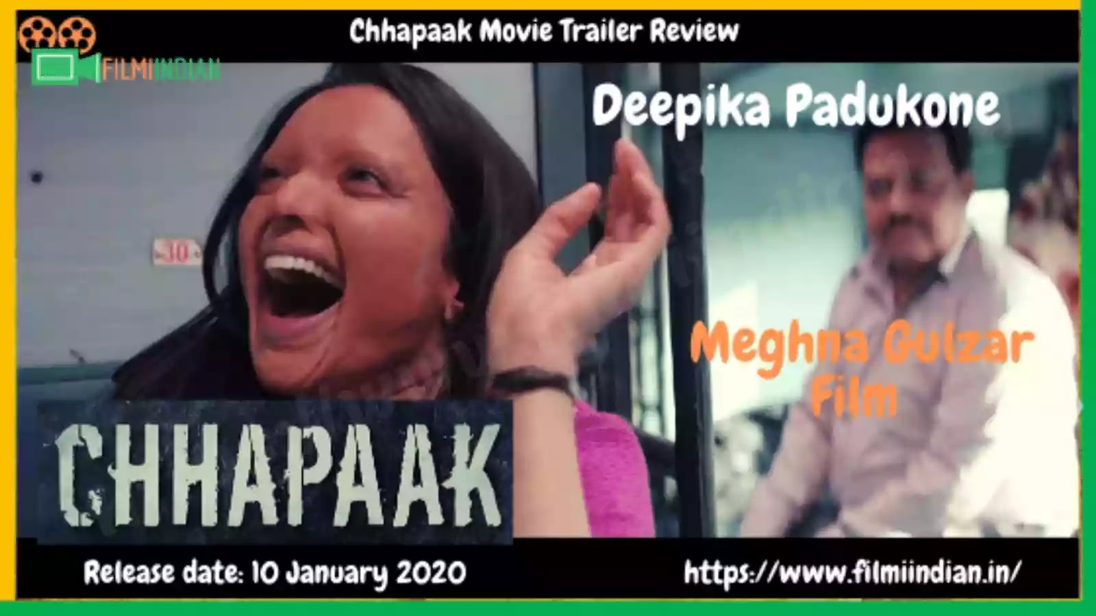 Chhapaak : (2020) Movie Trailer Review : Best and Honest Review