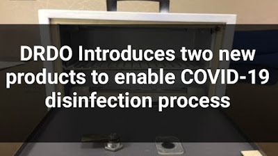 DRDO Introduces two new products to enable COVID-19 disinfection process