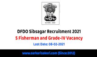 DFDO Sibsagar Recruitment 2021
