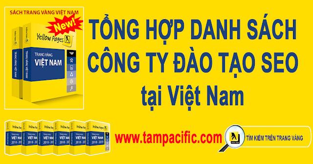 Trang Vàng tổng hợp danh sách các công ty đào tạo seo tại Việt Nam