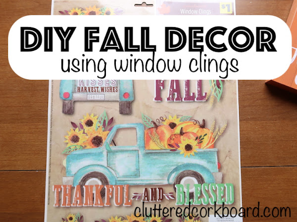 DIY Fall Decor Using Window Clings from the Dollar Store