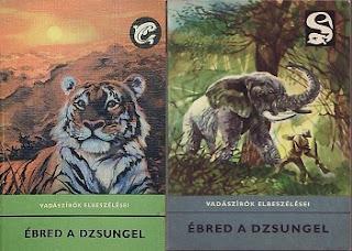 Ébred a dzsungel vadászkalandok könyv