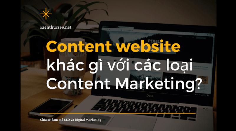 Content website khác gì với các loại Content Marketing