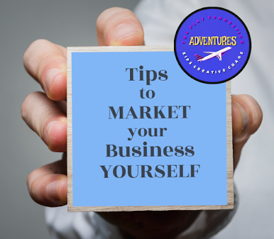 Marketing your Business Yourself
