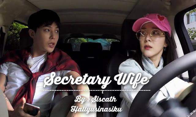 Fanfiction BIGBANG - Secretary Wife (Bagian 3)
