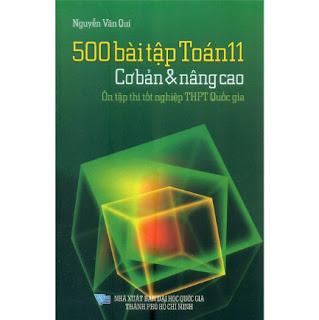 500 Bài Tập Toán 11 - Cơ Bản Và Nâng Cao - Ôn Tập Thi Tốt Nghiệp THPT Quốc Gia ebook PDF-EPUB-AWZ3-PRC-MOBI