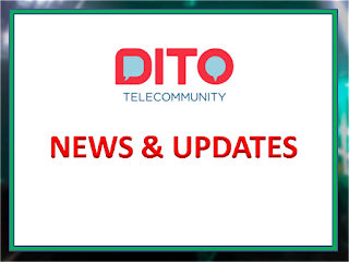 Dito News and Updates