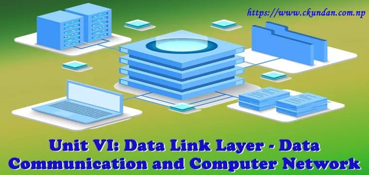 Data Link Layer - Data Communication and Computer Network