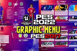 Graphic Menu PES 2022 Style For - PES 2017