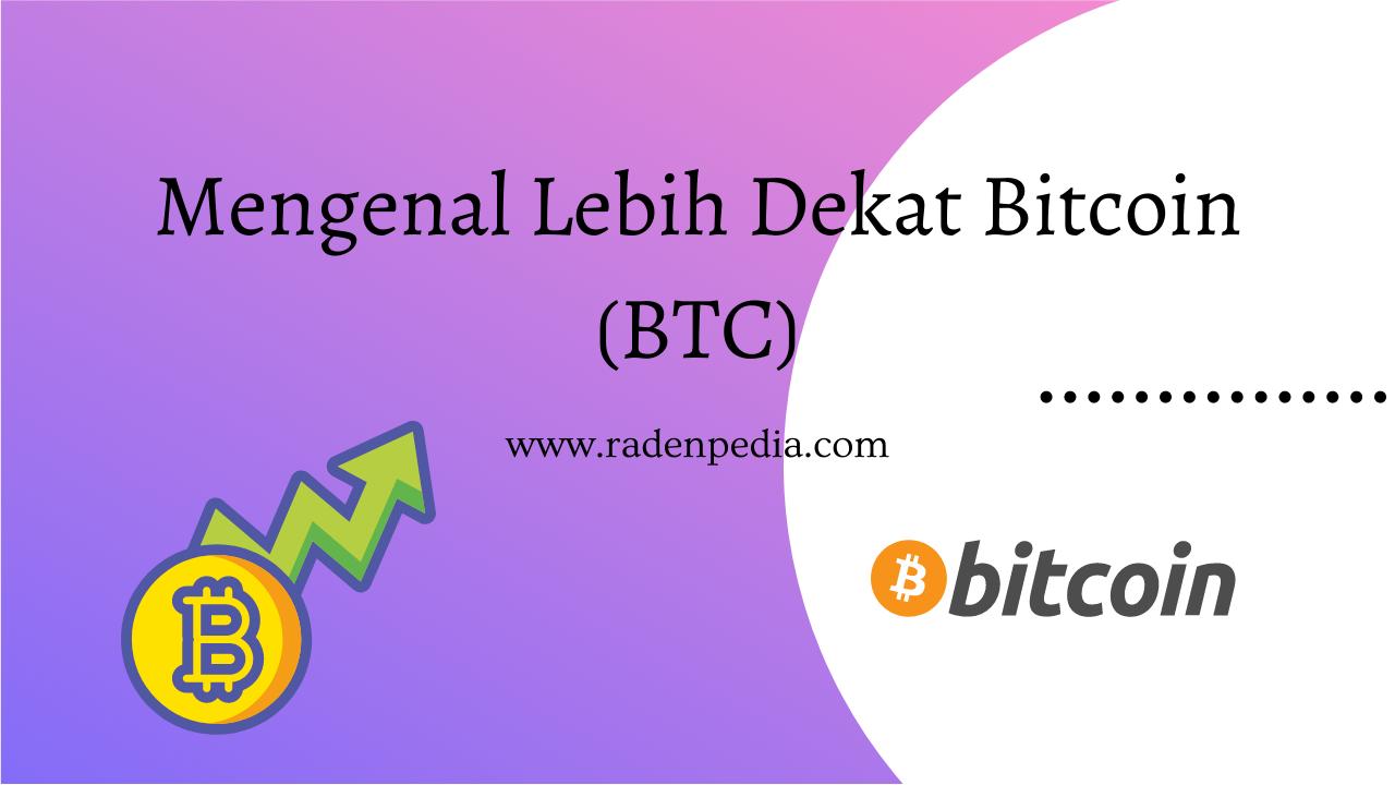 Mengenal Lebih Dekat Bitcoin Cryptocurrency - www.radenpedia.com