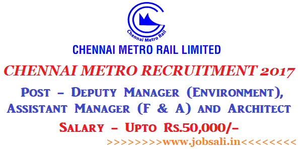 CMRL Recruitment 2017, Chennai Metro Walk in Interview, Metro jobs in Chennai