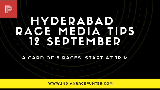 Hyderabad Race Media Tips 12 September